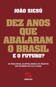 dez_anos_abalaram_brasil