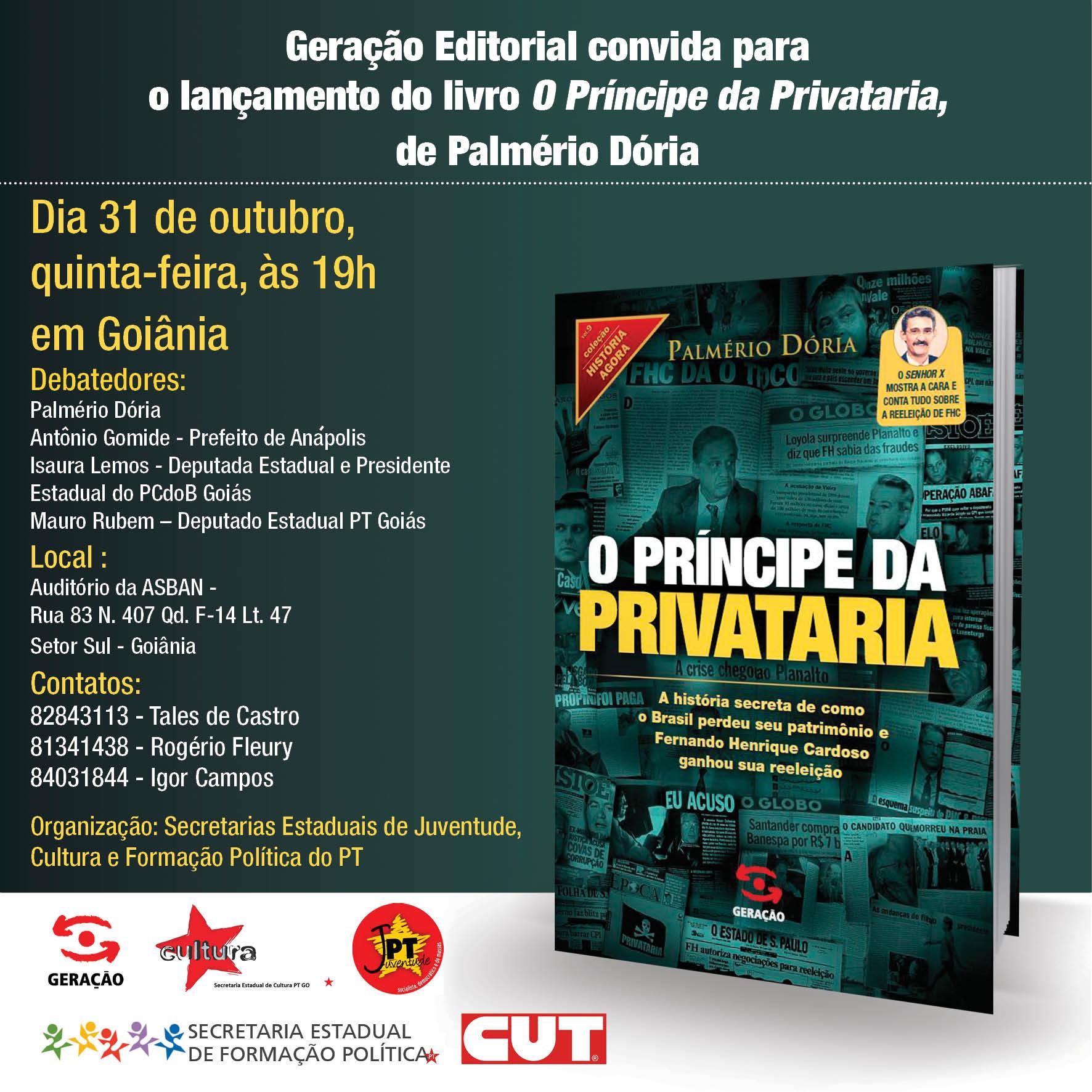 Convite Principe da Privataria Caravana - Goiania2