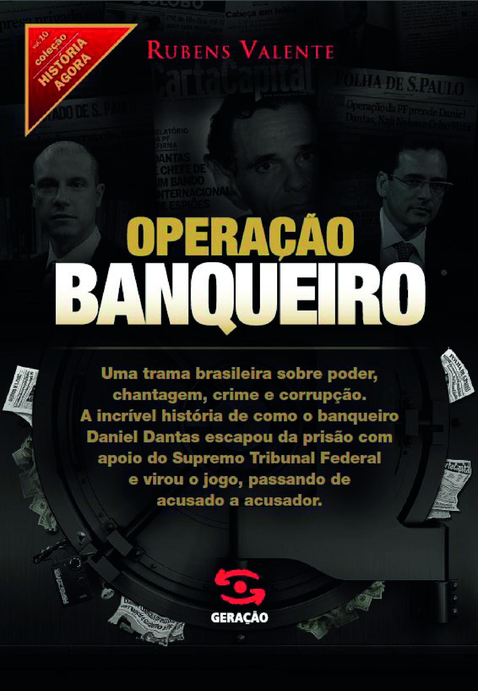 http://geracaoeditorial.com.br/blog/wp-content/uploads/2014/01/operacao_banqueiro.jpg