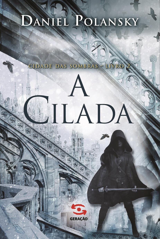 Cilada_Cidade_das_Sombras_2